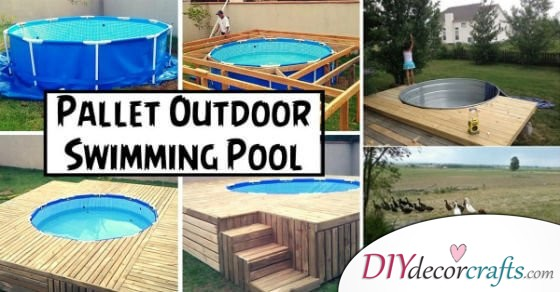 The Best 10 DIY Pool Design Ideas For Summer