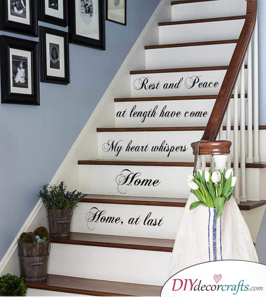 Simple Ways To Freshen Up Stairways, Home At Last Quote