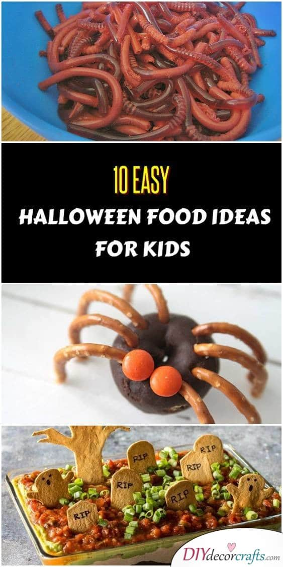 10 Easy Halloween Food Ideas for Kids That Are a Must For Trick-or-Treat - DIYDecorCrafts