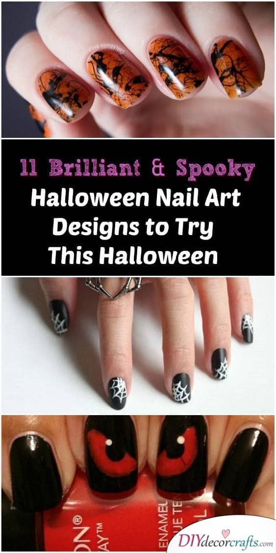 11 Brilliant and Spooky Halloween Nail Art Designs To Try This Halloween - DIYDecorCrafts