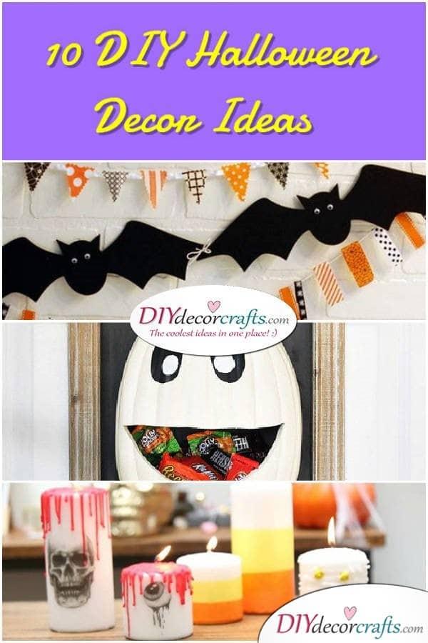 10 DIY Halloween Decor Ideas - DIYDecorCrafts