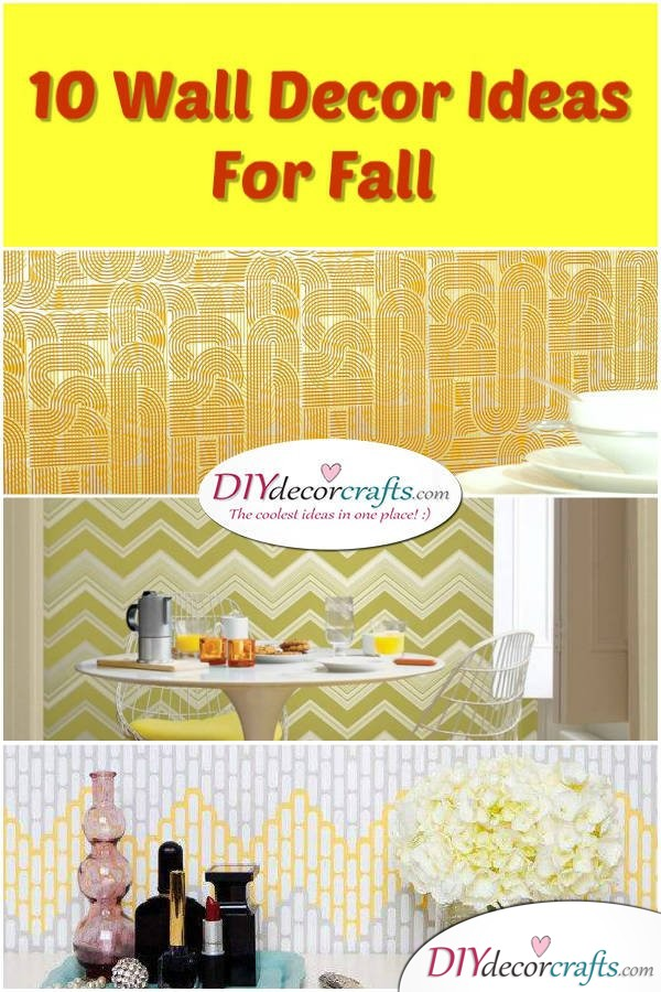 10 Wall Decor Ideas To Get You Ready For The New Season - DIYDecorCrafts