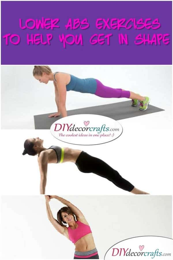4 Exercises For Lower Abs To Help You Get In Shape - DIYDecorCrafts
