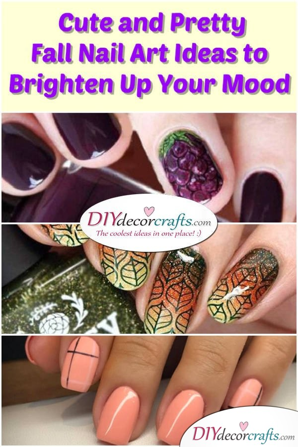 Cute and Pretty Fall Nail Art Ideas to Brighten Up Your Mood - DIYDecorCrafts