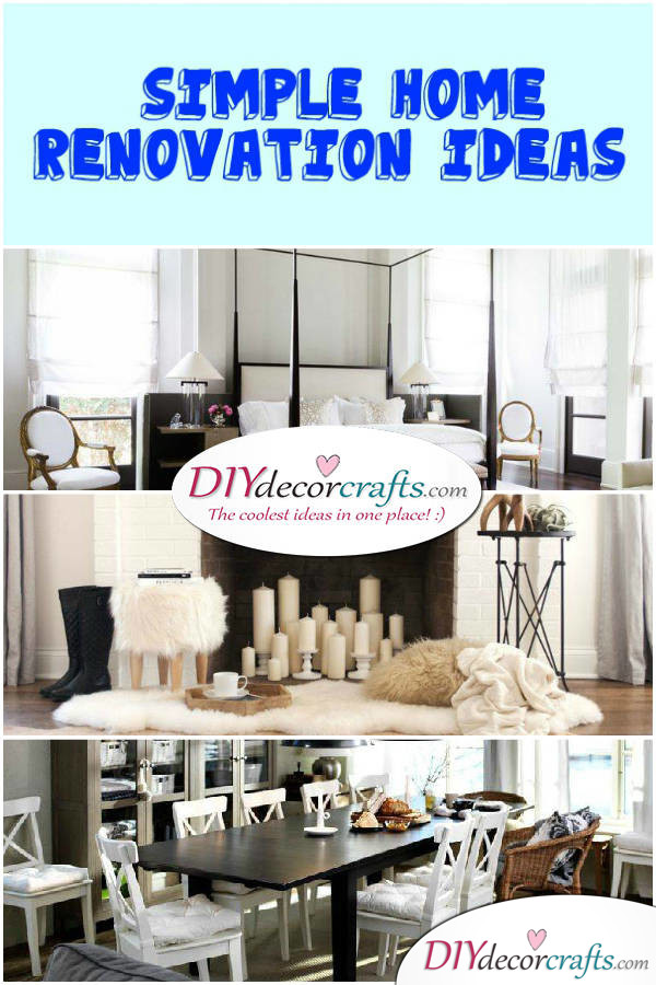 Renovate Your Home With These Simple Home Renovation Ideas - DIYDecorCrafts