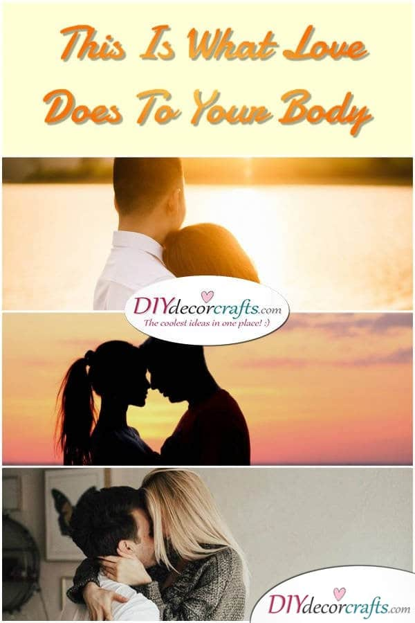 This is what love does to your body - DIYDecorCrafts