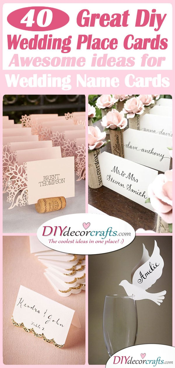 40 GREAT DIY WEDDING PLACE CARDS - Awesome Ideas for Wedding Name Cards