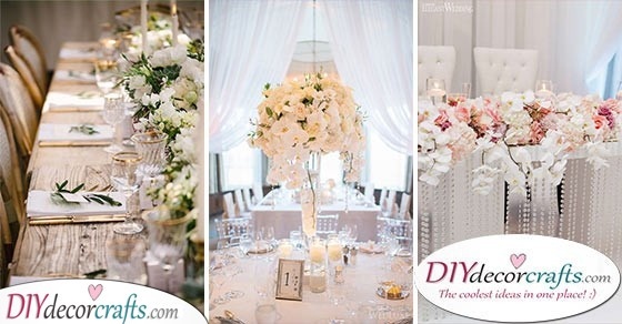 40 BEAUTIFUL WEDDING TABLE DECORATION IDEAS - A Guide to Simple Wedding Table Decorations