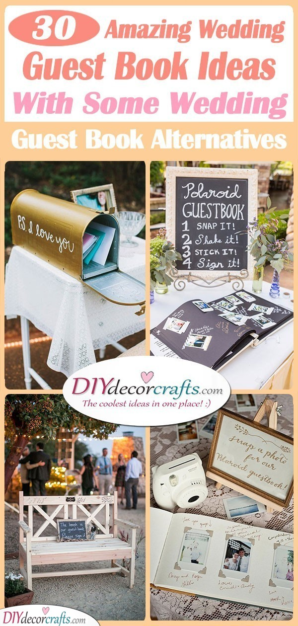 30 AMAZING WEDDING GUEST BOOK IDEAS - With Some Wedding Guest Book Alternatives