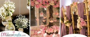 40 ROMANTIC WEDDING DECORATION IDEAS