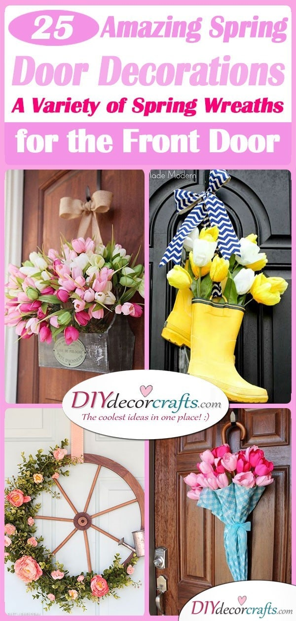 25 AMAZING SPRING DOOR DECORATIONS - A Variety of Spring Wreaths for the Front Door