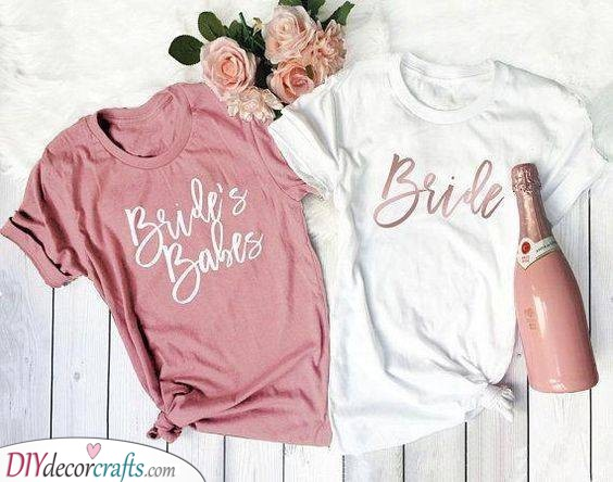 Matching T-Shirts - Gift Ideas for Your Bridesmaids
