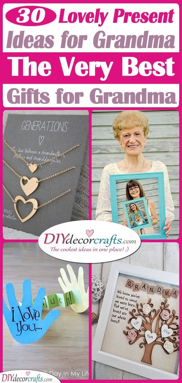 30 LOVELY PRESENT IDEAS FOR GRANDMA - The Very Best Gifts for Grandma