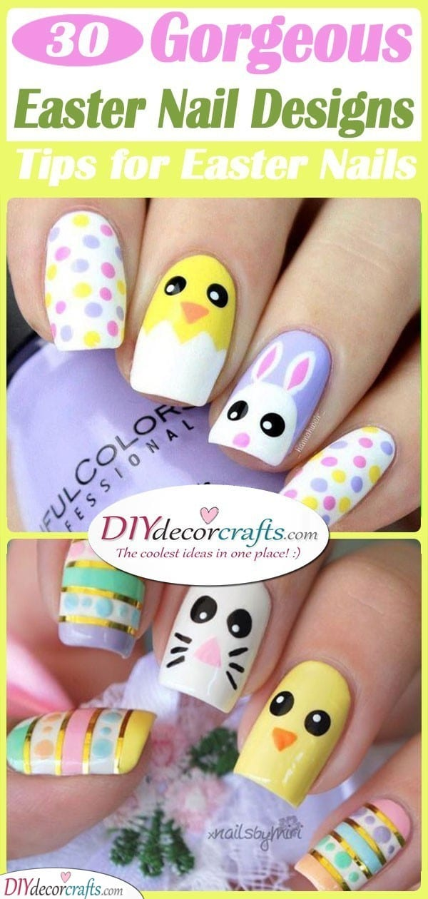 30 GORGEOUS EASTER NAIL DESIGNS - Tips for Easter Nails