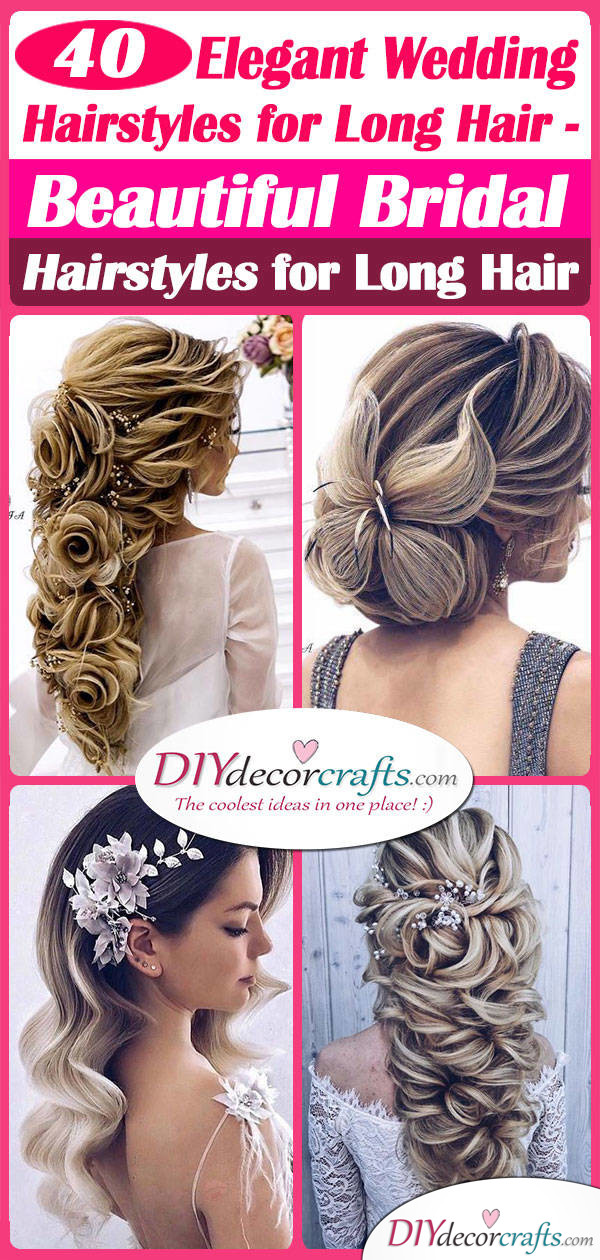 40 ELEGANT WEDDING HAIRSTYLES FOR LONG HAIR - Beautiful Bridal Hairstyles for Long Hair