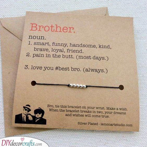 A Wish Bracelet - Make Your Brother's Wishes Come True