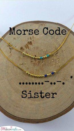 Morse Codes - Secret Message for Your Sister