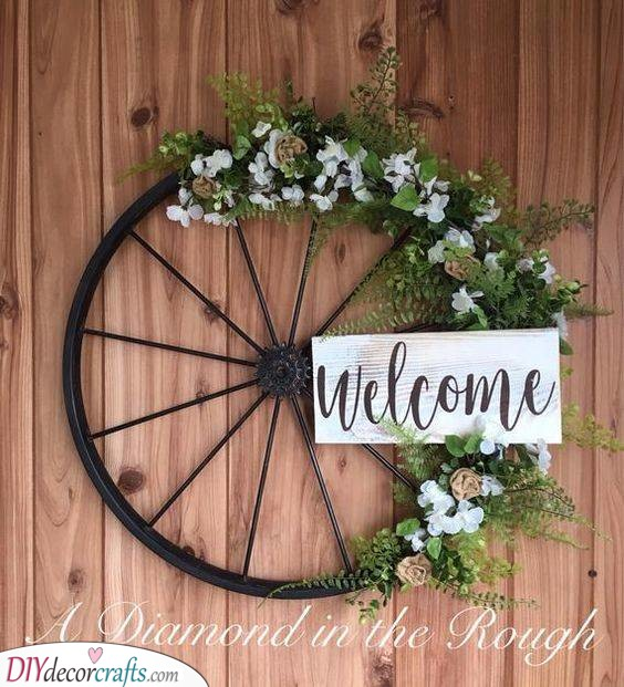 A Wheel of Welcome - Rustic and Romantic