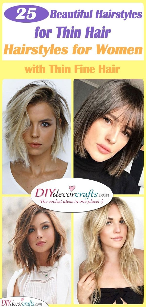 Hairstyles For Thin Hair 25 Hairstyles For Women With Thin