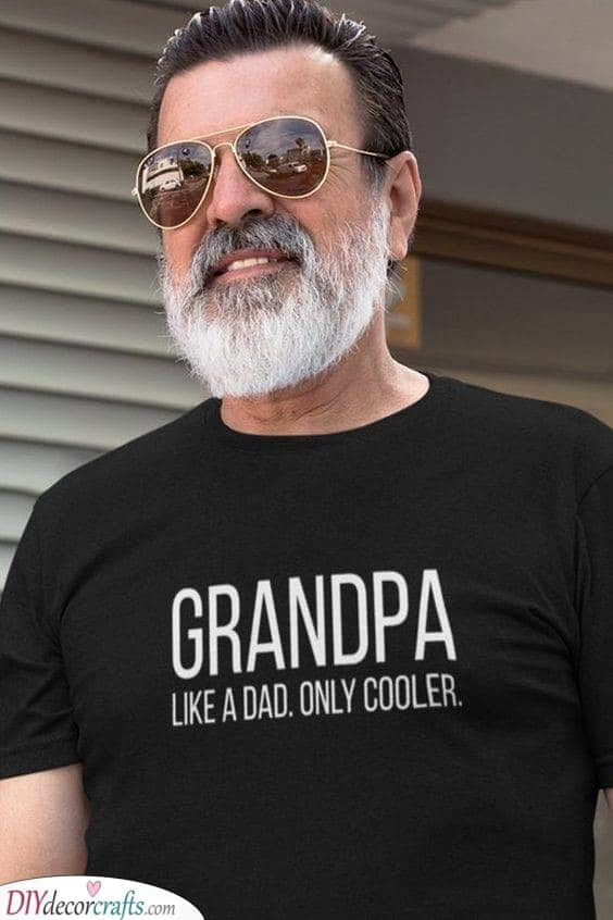 Cooler Than a Dad - A Great T-Shirt