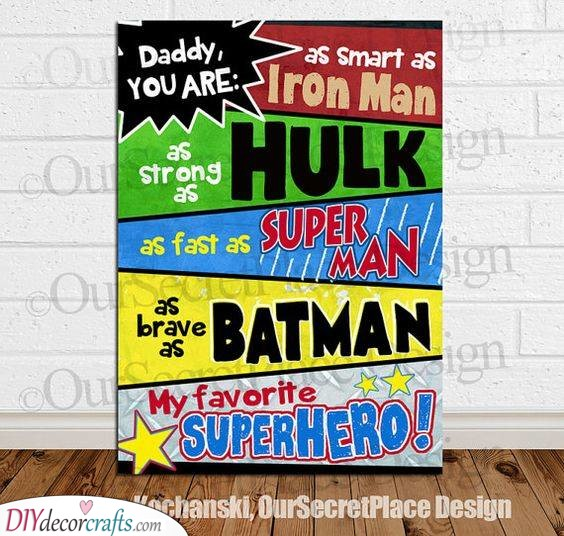 A True Superhero - Gifts for Daddy