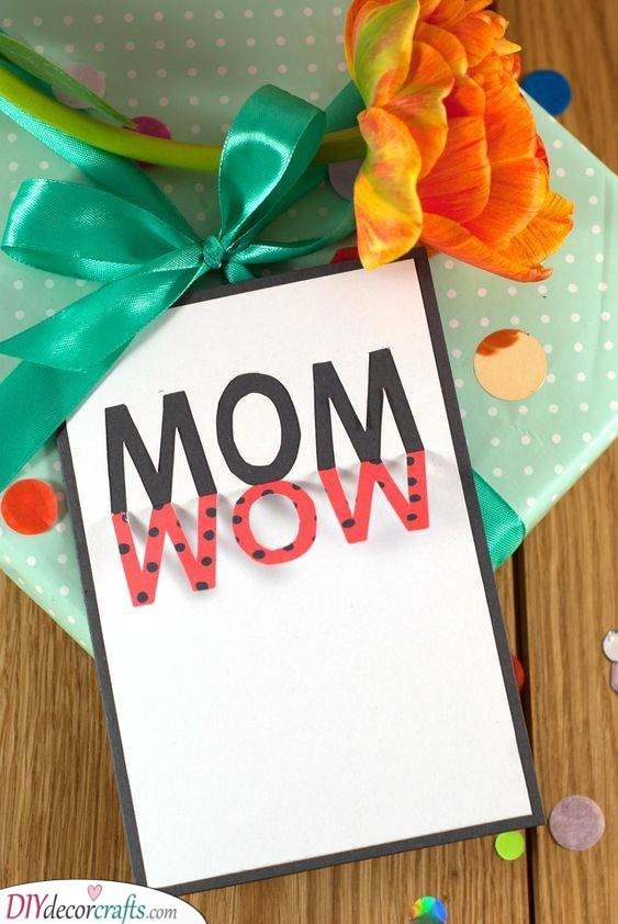 An Amazing Card - Gift Ideas for Mom