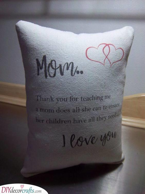 An Adorable Pillow - With a Heartfelt Message