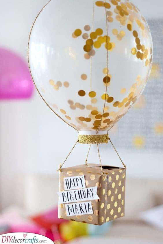 Hot Air Balloon Idea - DIY 18th Birthday Gifts