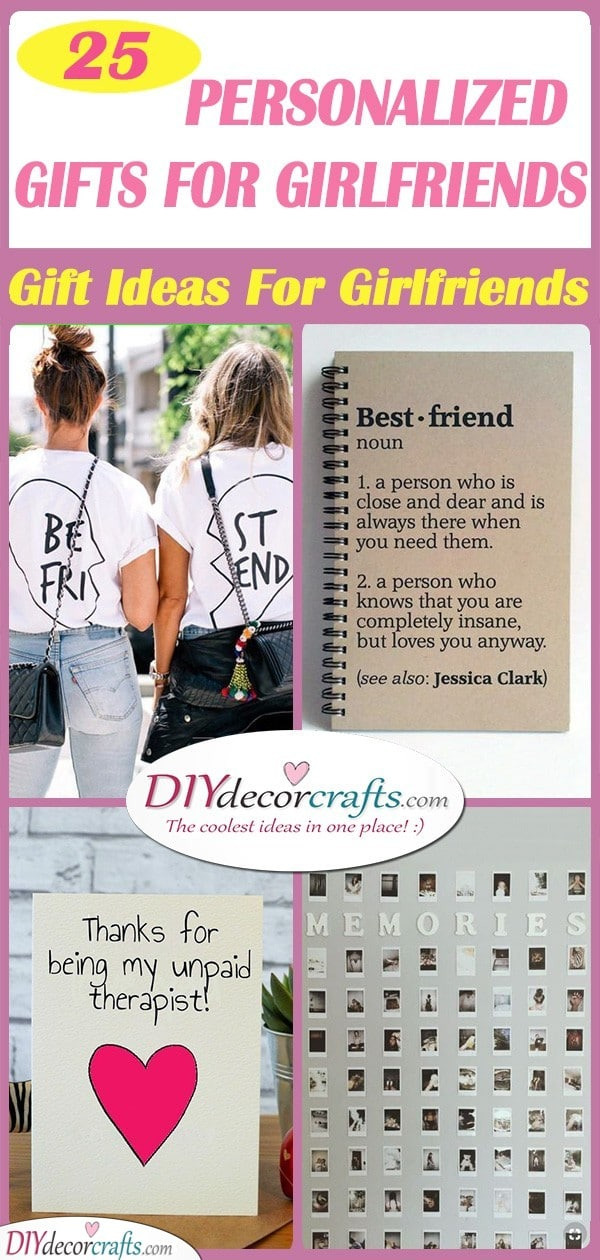 25 PERSONALIZED GIFTS FOR GIRLFRIENDS - Gift Ideas For Girlfriends