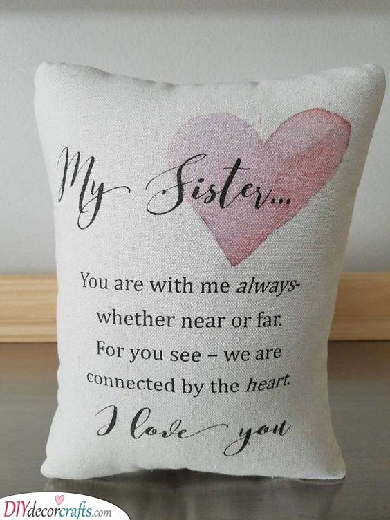 A Lovely Pillow - With a Heartfelt Message