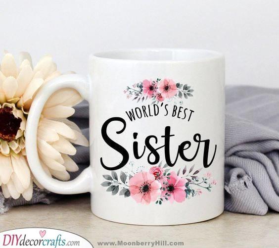 The World's Best Sister - A Cute Mug