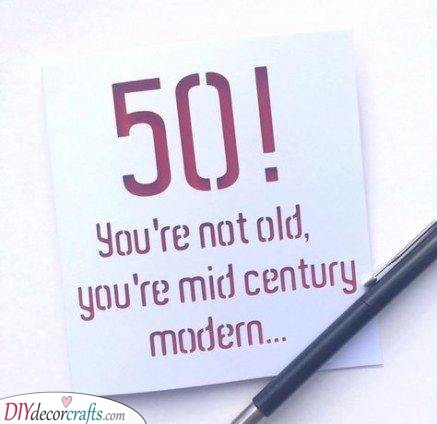 Not That Old - 50th Birthdays Present Ideas