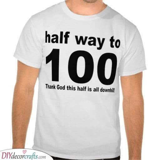 Half Way to One Hundred - 50th Birthday Present Ideas