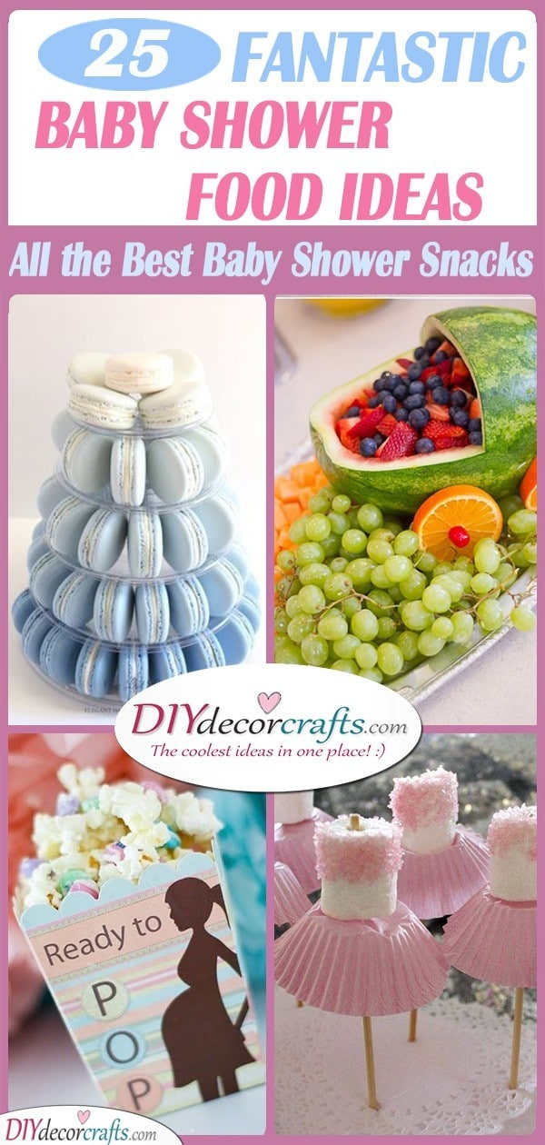 25 FANTASTIC BABY SHOWERS FOOD IDEAS - All the Best Baby Shower Snacks