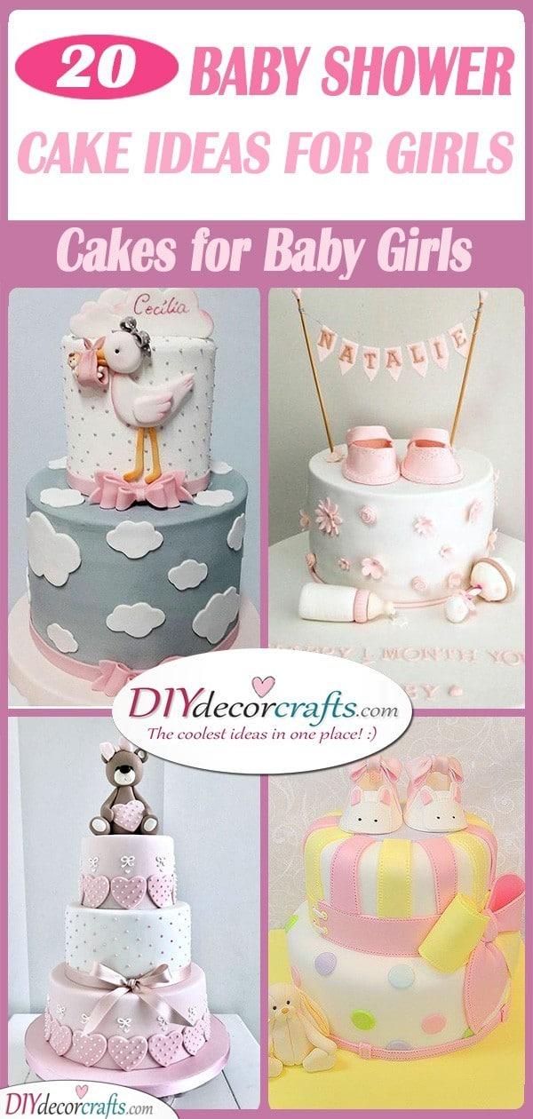 25 BABY SHOWER CAKE IDEAS FOR GIRLS - Cakes for Baby Girls