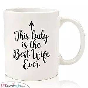 The Best Mug - For the Best Wife