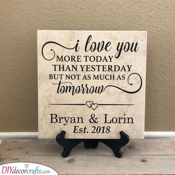 A Loving Message - On a Ceramic Tile