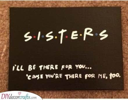 Being Sisters - Always There for Each Other