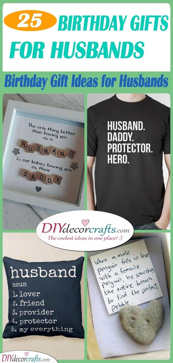 25 BIRTHDAY GIFTS FOR HUSBANDS - Birthday Gift Ideas for Husbands