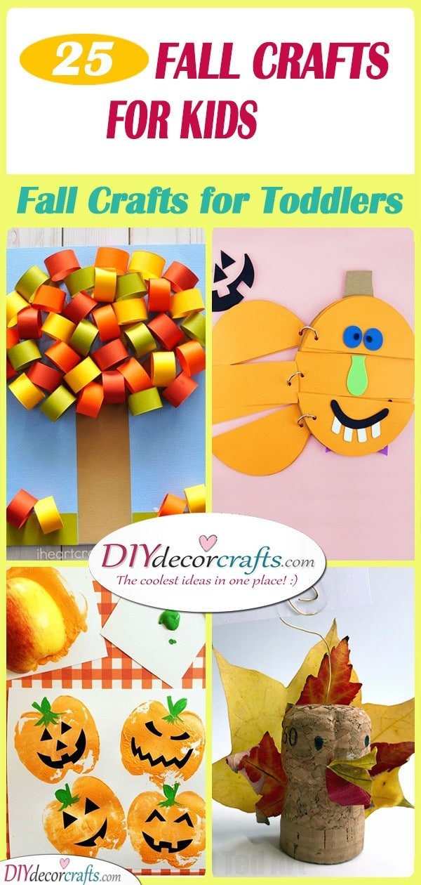 25 EASY FALL CRAFTS FOR KIDS - Fall Crafts for Toddlers