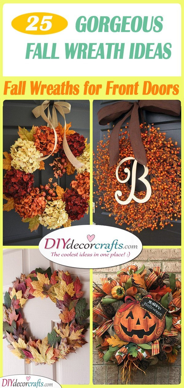 25 GORGEOUS FALL WREATH IDEAS - Fall Wreaths for Front Doors