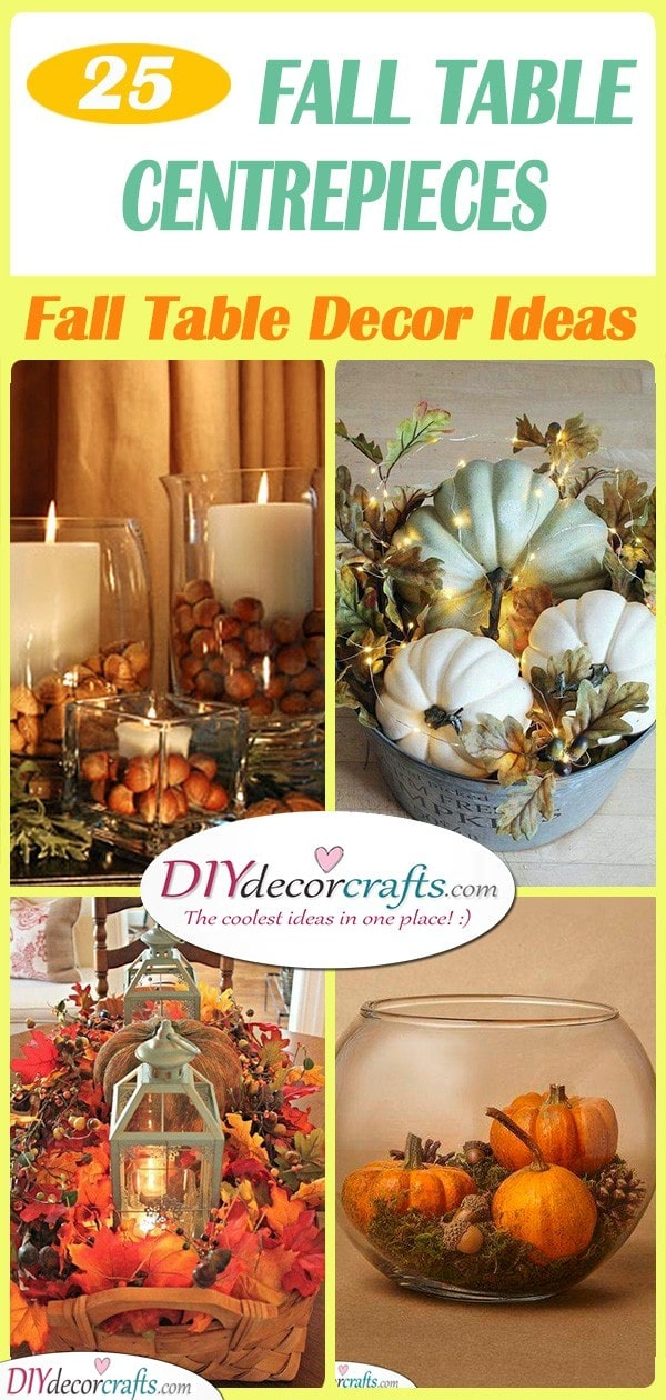 25 FALL TABLE CENTREPIECES - Fall Table Decor Ideas