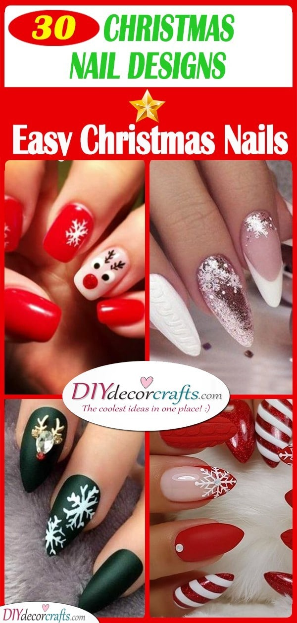 30 AWESOME CHRISTMAS NAIL DESIGNS - Easy Christmas Nails