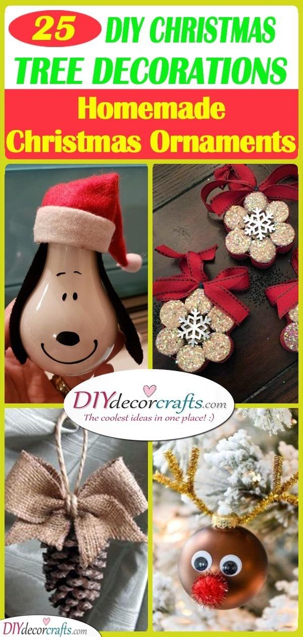 25 HOMEMADE CHRISTMAS TREE DECORATIONS – DIY Christmas Ornaments