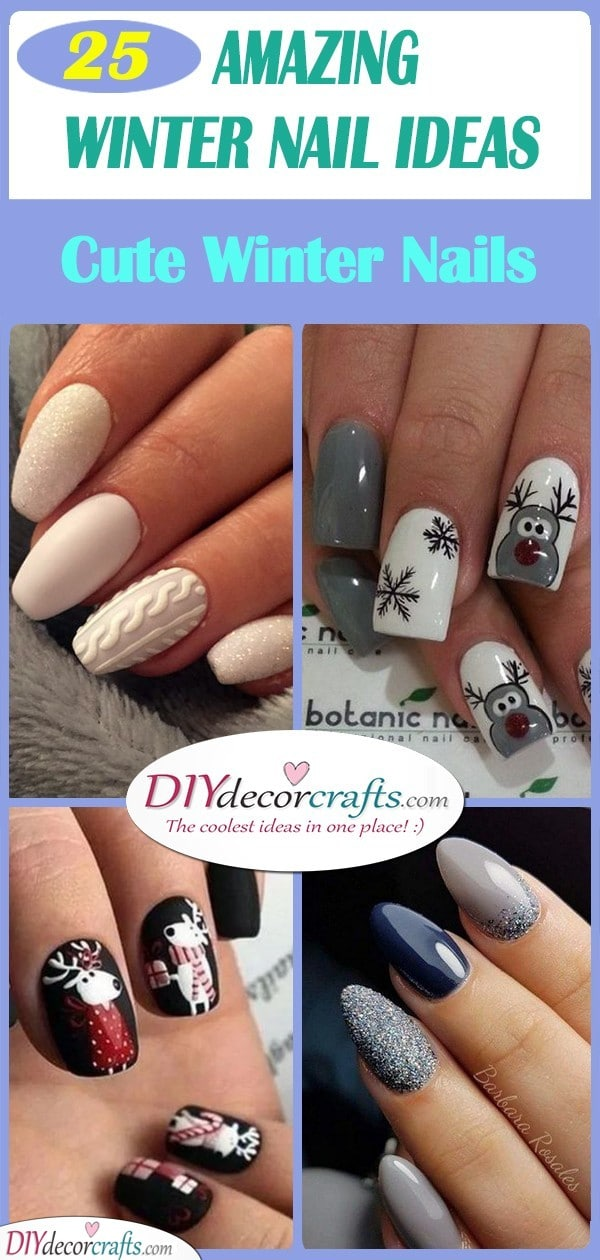25 AMAZING WINTER NAIL IDEAS - Cute Winter Nails