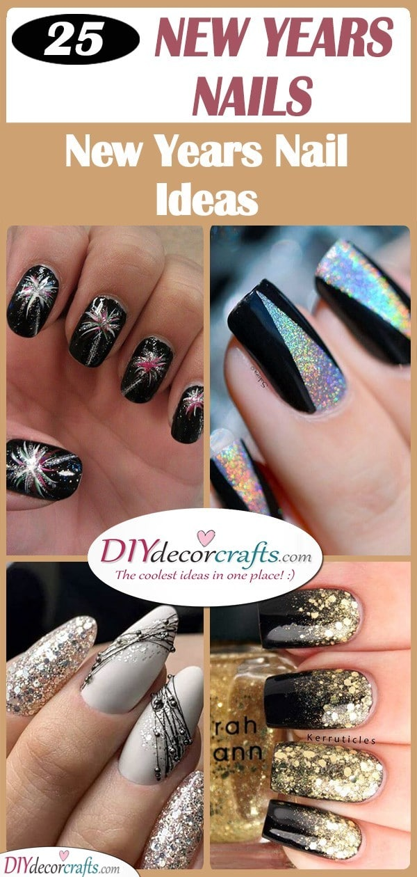 25 NEW YEARS NAILS - New Years Nail Ideas