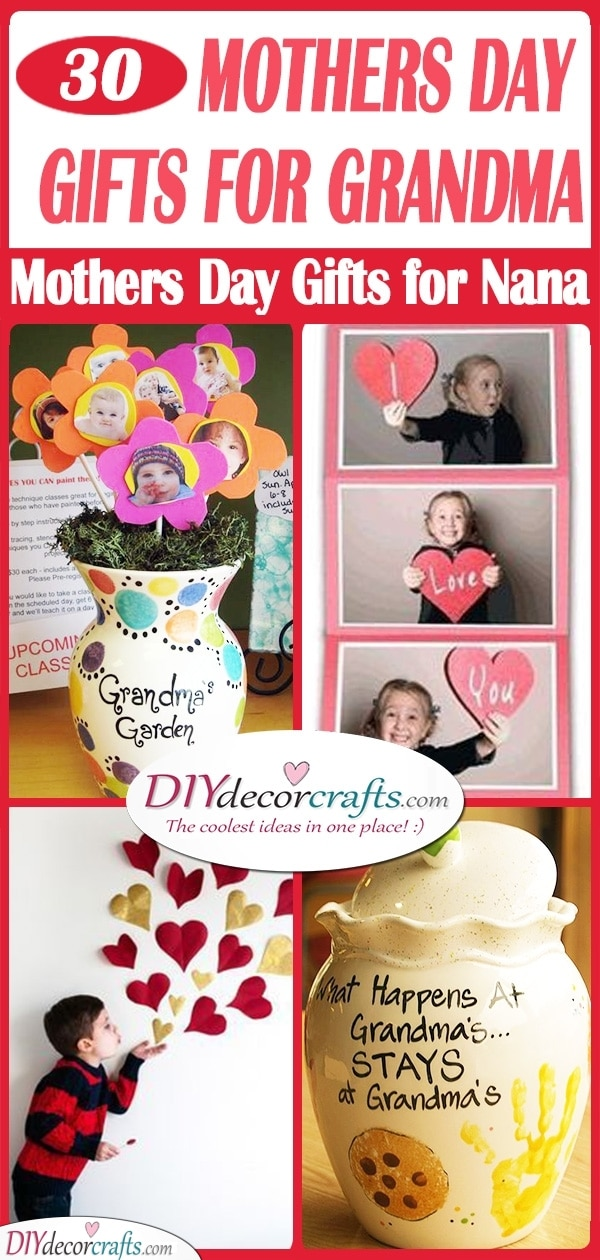 30 MOTHERS DAY GIFTS FOR GRANDMA - Mothers Day Gifts for Nana