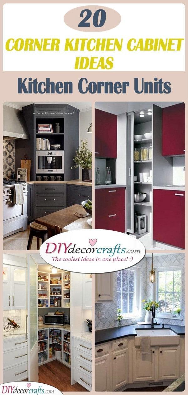 20 CORNER KITCHEN CABINET IDEAS - Kitchen Corner Units