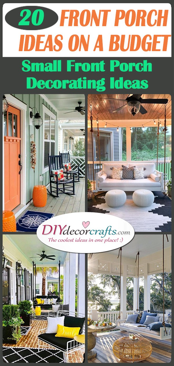 20 SMALL FRONT PORCH IDEAS ON A BUDGET - Small Front Porch Decorating Ideas on a Budget