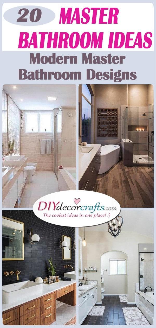 20 MASTER BATHROOM IDEAS - Modern Master Bathroom Designs